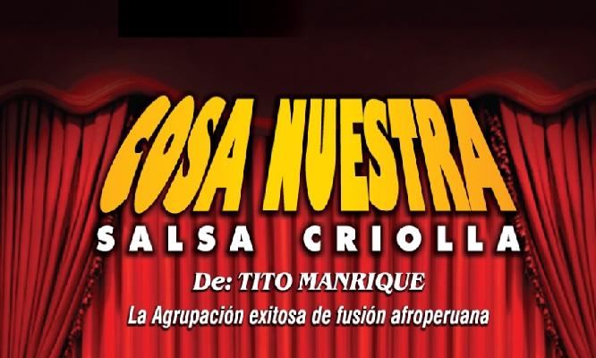 1 entrada a la presentacion de Cosa Nuestra Salsa Criolla de Tito Manrique