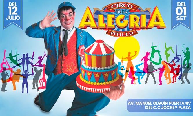 Circo de la Alegria de Pitillo - Entrada de niño o adulto - CC Jockey Plaza