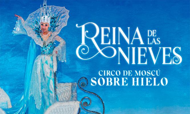Entrada VIP o PLATINUM para el Gran Circo de Moscu Reina de las Nieves