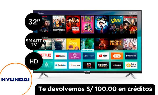 TV Hyundai LED 32 HD Smart Multistream Devolucion 100 creditos ¡Incluye delivery!