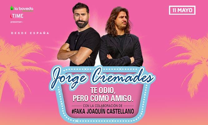 """Jorge Cremades """"Te odio pero como amigo"""" entrada preferencial o VIP"""