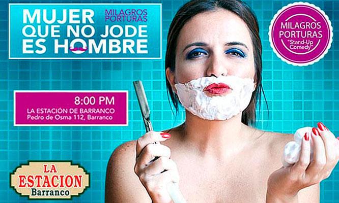 """Show Presencial """"Mujer que No Jode es Hombre"""" En la Estacion de Barranco"""