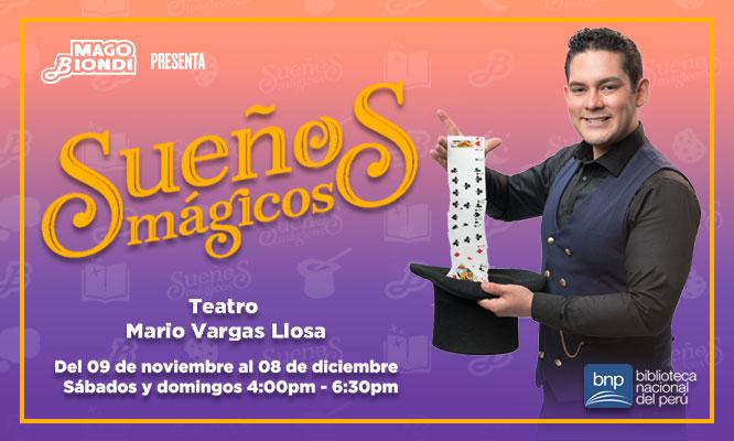 Entrada a la obra SUEÑOS MAGICOS - Mago Biondi en el Teatro Mario Vargas LLosa