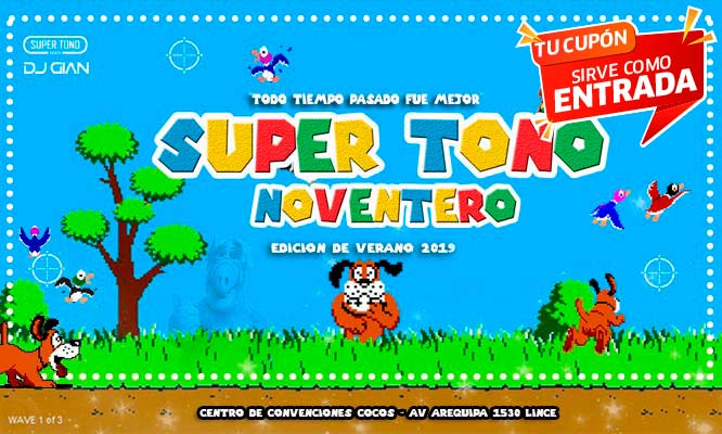 Super Tono Noventero Edicion de verano 2019 - Elige Zona